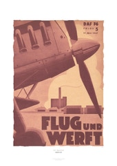Aviation Art Poster: DAF - FLUG UND WERFT, 1937